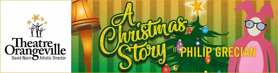 A Christmas Story at Theatre Orangeville