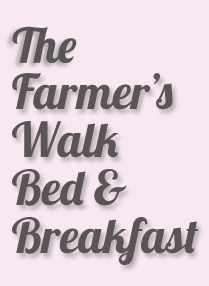 The Farmer's Walk Bed and Breakfast